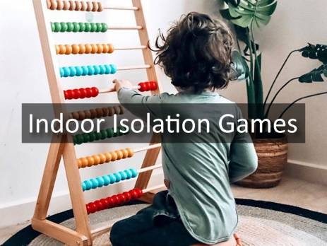Indoor Isolation Games